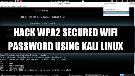 How To Hack WPA2-PSK Secured Wi-Fi Password Using Kali Linux | Android Hacking | Scoop.it