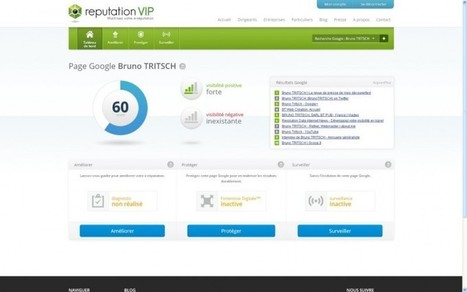 Surveiller et soigner son e-réputation! | LES INFLUENCEURS | Scoop.it