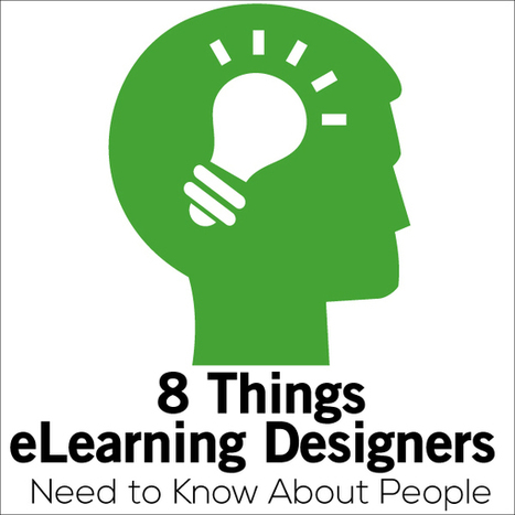 Understanding people is the most important thing in eLearning Design | Educational Leadership and Technology | Scoop.it