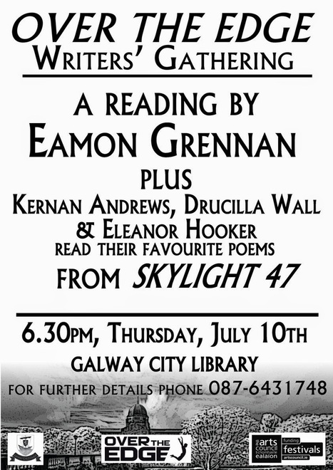 Over The Edge: July Over The Edge Writers' Gathering with Eamon Grennan AND the best of Skylight 47 | The Irish Literary Times | Scoop.it