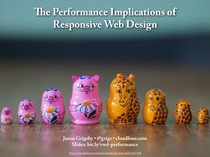 Performance Implications of Responsive Design // Speaker Deck | Responsive design & mobile first | Scoop.it