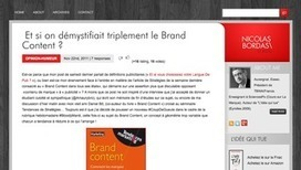 Et si on débattait avec Nicolas Bordas sur sa définition du Brand Content ? - Brand Content | brands and media stories | Scoop.it