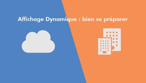 Affichage dynamique : bien se préparer   CityMeo   Affichage dynamique et PLV   Scoop.it
