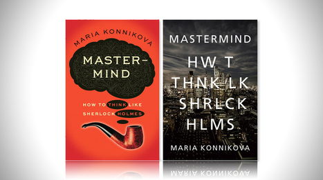 Mastermind: How to Think Like Sherlock Holmes | Mens Entertainment Guide | Scoop.it