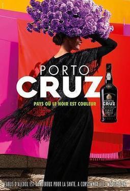Spiritueux : Le porto Cruz revient à l'affiche et en presse avec des visuels modernisés / Actu Flash - Rayon Boissons - Le magazine des boissons en grande distribution   Tasting Collection   Scoop.it
