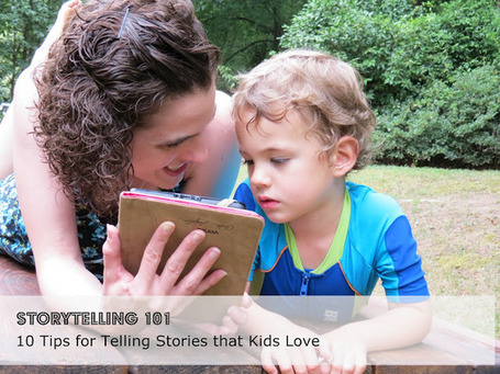 Storytelling 101: Tell Stories Your Kid Will Love | Storytelling in the library and classroom | Scoop.it