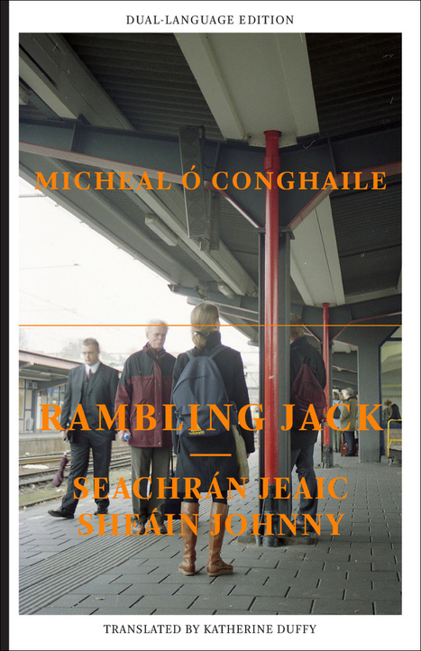 Read Extract from Rambling Jack by Micheal O Conghaile | The Irish Literary Times | Scoop.it