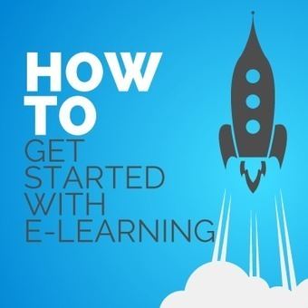 How to Get Started with e-Learning - eLearning Industry | Conocimiento y aprendizaje | Scoop.it