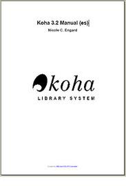 Manual de Koha en español | LIBRARY KOHA | Scoop.it