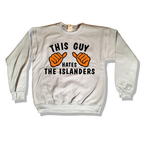 This Guy Hates - The Islanders Sweatshirt 026 COLOR Go Flyers tee shirt   Mindfulwear Collection   Scoop.it