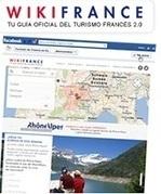 Llega Wikifrance, guía social del Turismo francés en Facebook - Expreso.info | Français et Emploi | Scoop.it