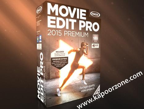 Magix Movie Edit Pro 2015 Plus Crack Full version Free Download - Kapoor Zone | Kapoor Zone | Scoop.it