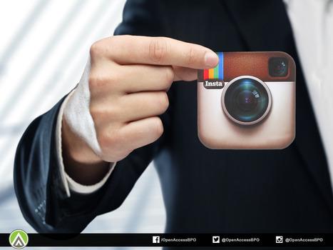 4 Instagram marketing tips for enterprises - Open Access BPO Neo Captive Blog | Social Media and the Internet | Scoop.it