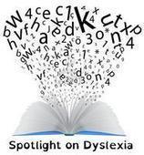 Spotlight on Dyslexia | Reading Disabilities | Scoop.it