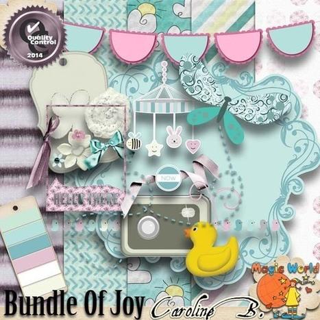 Bundle of Joy Plus - $2.99 : Caroline B., My Magic World of Digital Design | SCRAPBOOKING | Scoop.it