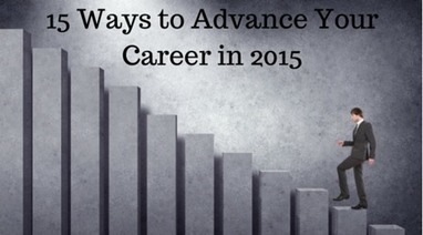15 Ways to Advance Your Career in 2015 I Matthew McAlister | New Generation | Scoop.it