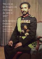 Ma Vie et Les Progrès de l'Ethiopie de 1892 à 1937, Haile Selassie I | Apocalypse-Rastafari | Scoop.it