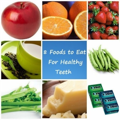 12 Fortifying Foods and Drinks that are best for our Teeth: 12 Fortifying Foods and Drinks that are best for our Teeth | Tooth Extraction in Victorville CA | Scoop.it
