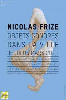 Atelier de rencontre - Nicolas Frize : Objets sonores dans la ville   DESARTSONNANTS - CRÉATION SONORE ET ENVIRONNEMENT - ENVIRONMENTAL SOUND ART - PAYSAGES ET ECOLOGIE SONORE   Scoop.it