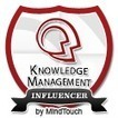 2013 Top 100 Influencers in #KM – Knowledge Management | MindTouch | Kenniscentrum | Scoop.it