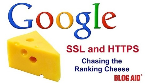 SSL as a Google Ranking Signal – What You Need to Know Now - BlogAid | Links sobre Marketing, SEO y Social Media | Scoop.it