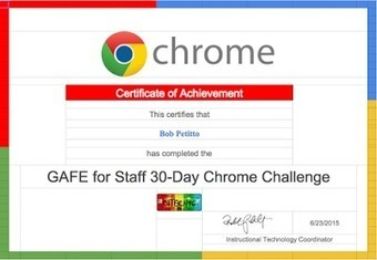 GAFE for Staff: 30-Day Chrome Challenge - Fun  PD idea from Bob Petitto | EdTech Integration | Scoop.it