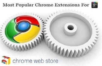 TOP 100 MOST POPULAR CHROME EXTENSIONS AND APPS FOR GOOGLE+ | GooglePlus Expertise | Scoop.it