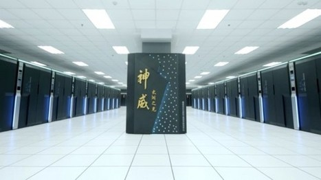 The New Fastest Supercomputer Is Chinese Through and Through | Systems Theory | Scoop.it