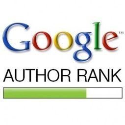 Les caractéristiques de Google Author Rank   Entreprises, réputation et médias sociaux   Scoop.it