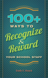 Three Ideas for Rewarding and Recognizing Your School Staff Today | ASCD Inservice | Rewarding Staff | Scoop.it