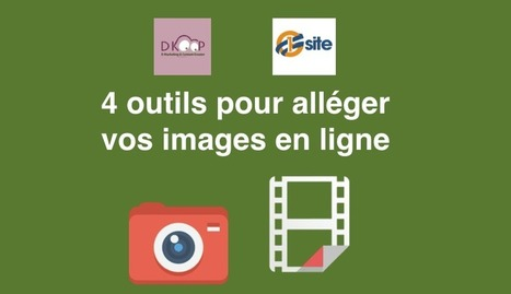 4 outils en ligne pour alléger vos images | Time to Learn | Informatique - Internet | Scoop.it