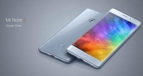 Le Xiaomi Mi Note 2 officiellement présenté | Freewares | Scoop.it