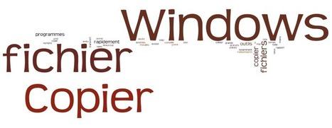 8 programmes ultra rapides pour copier les fichiers sur Windows   Geeks   Scoop.it