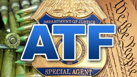 The ATF Has No Constitutional Authority to Ban Any Ammunition - Freedom Outpost | Criminal Justice in America | Scoop.it