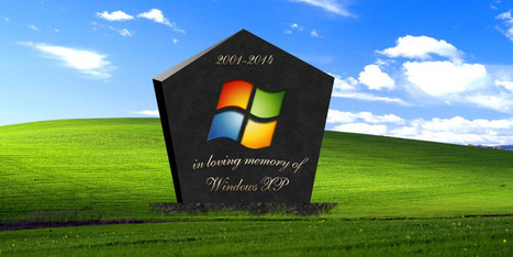 It's The End Of Days For Windows XP – Microsoft  Will Send Pop-up Reminders | Vloasis sci-tech | Scoop.it