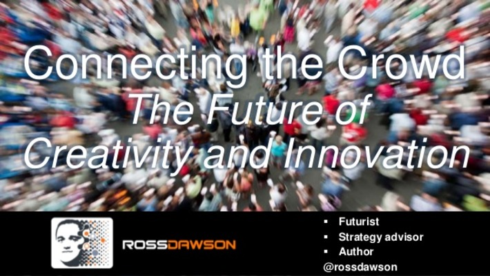 Crowds and the future of creativity and innovation | Megatrends | Scoop.it