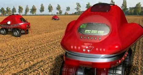 The Future of Farming: Meet The Driverless Tractor | MishMash | Scoop.it