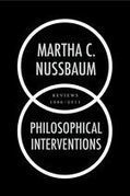 Philosophical Interventions: Martha C. Nussbaum - Oxford University Press | A Metaphysical Set | Scoop.it