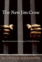 Review: The New Jim Crow: Mass Incarceration in the Age of Colorblindness | Community Village Daily | Scoop.it