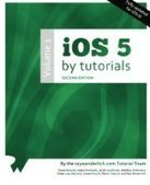 iOS 5 by Tutorials, 2nd Edition - Fox eBook | Ios Devlopment Scoop | Scoop.it