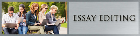 How Admissions Essay Editors Make Improvements In Admissions Essays | College Editing Services | Scoop.it