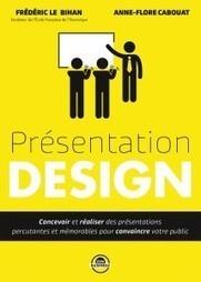 Devenez maître dans l'art des présentations efficaces et mémorables | ZENBUSINESS | webdesign web dev | Scoop.it