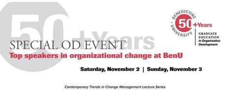 Top Speakers in OD Change Management this Weekend, Benedictine University | Change Management Resources | Scoop.it