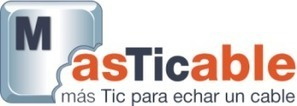 masticable » TICambia, itinerarios educativos con recursos TIC bien ... | EduTIC | Scoop.it