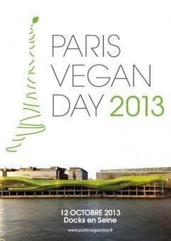 le Paris Vegan Day 2013 aux Docks de Paris - Sortiraparis | Vie Vegetarienne | Scoop.it