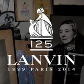 125 ANS de CRÉATION LANVIN   Luxury   Scoop.it