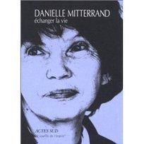 LYon-Actualités.fr: Danielle Mitterrand, une Grande dame plus qu'une Première dame, décédée le 22 novembre 2011 | LYFtv - Lyon | Scoop.it