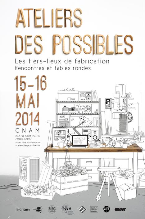 Ateliers des possibles - Evènements - Cnam - | Fabrication numérique, Hardware libre, DIY | Scoop.it
