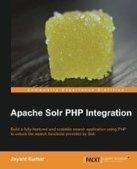 Apache Solr PHP Integration - PDF Free Download - Fox eBook | apache-solr | Scoop.it