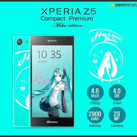 Sony Xperia Z5 Compact Premium 'Hatsune Miku' Special Edition | Maxabout Mobiles | Scoop.it
